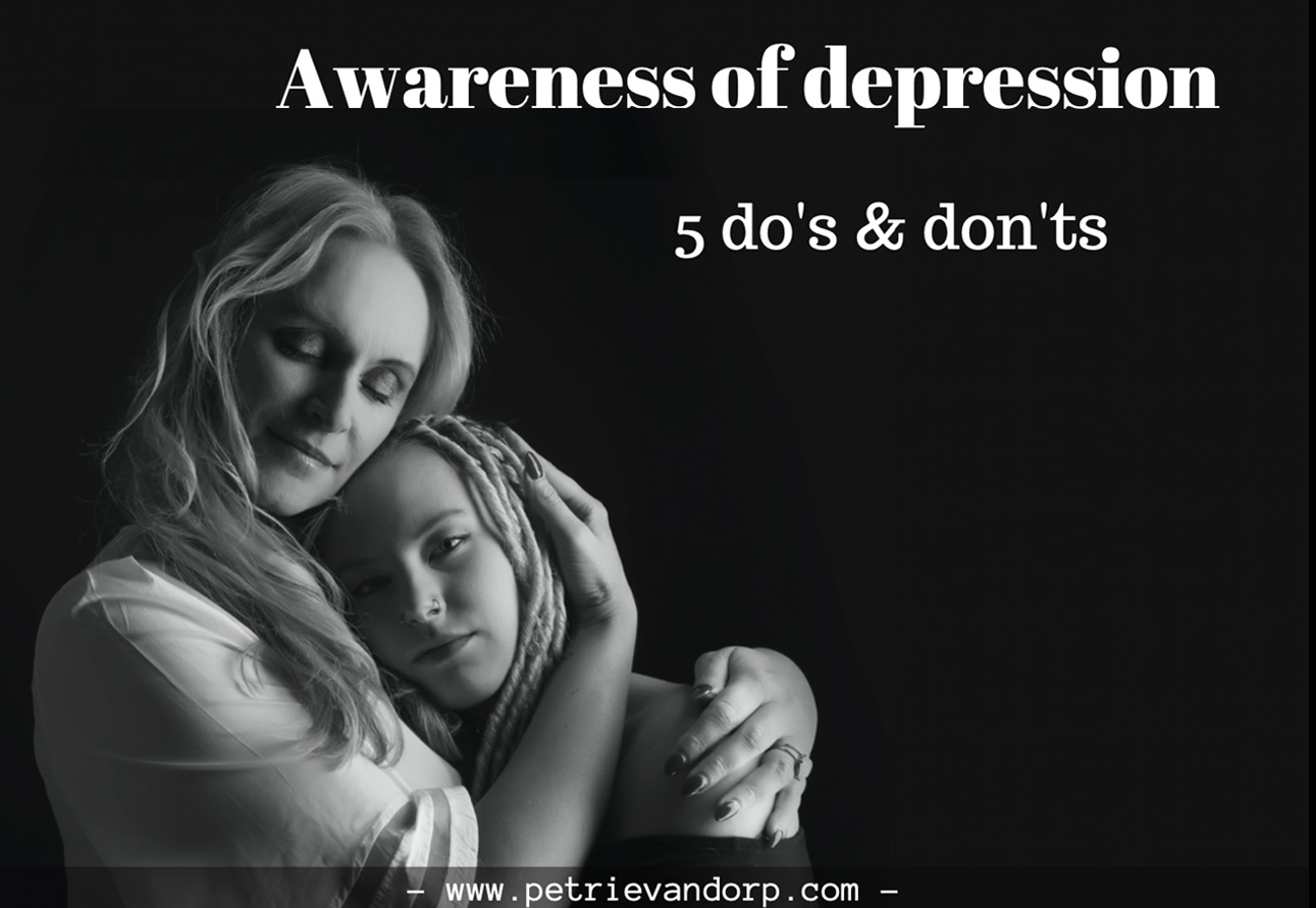 Awareness of depression 5 do's & don'ts